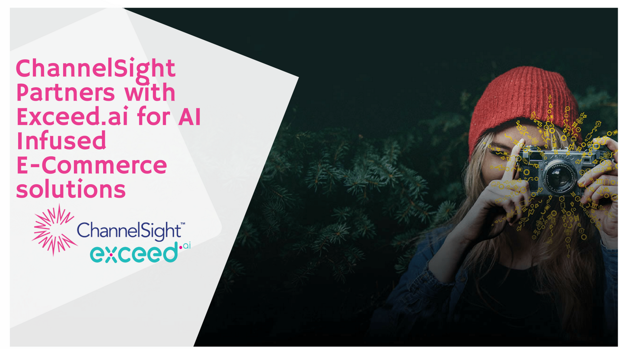 ChannelSight partners with Exceed.ai for AI Infused Digital Commerce Solutions