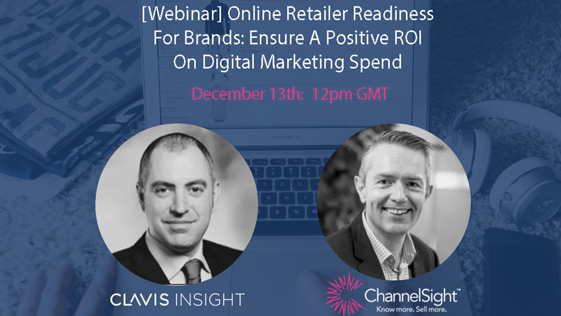 [Webinar] Online Retailer Readiness For Brands: Ensure A Positive ROI On Digital Marketing Spend